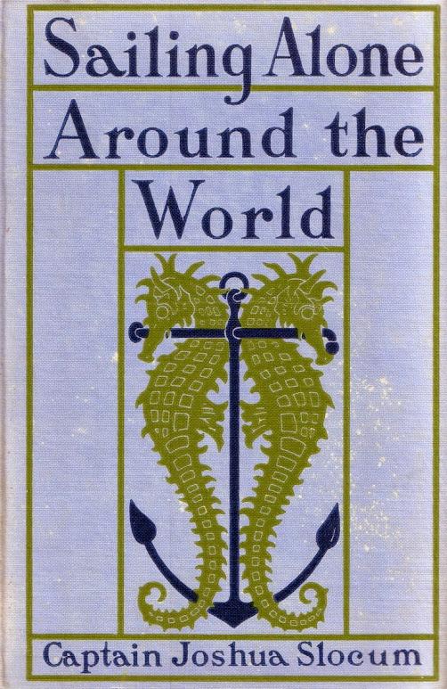 Sailing Alone Around The World Joshua Slocum