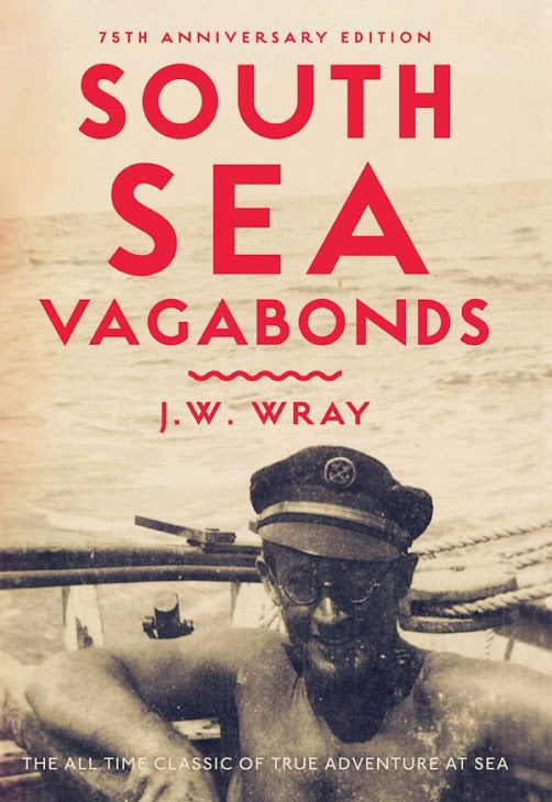 South Sea Vagabonds John Wray